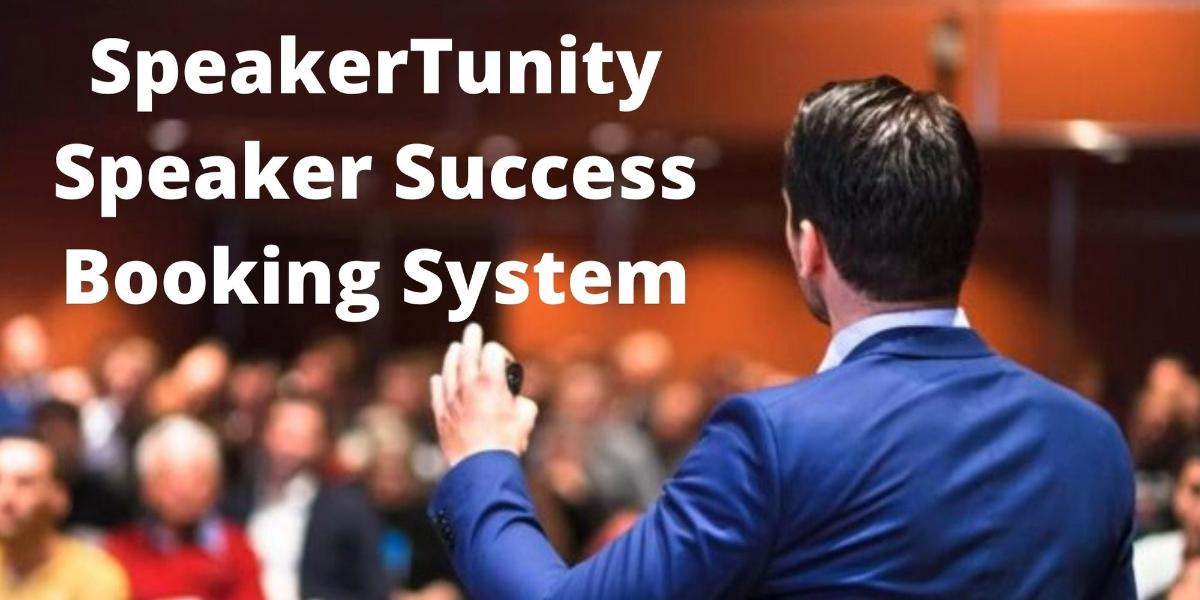 SpeakerTunity™ Speaker Success Booking System