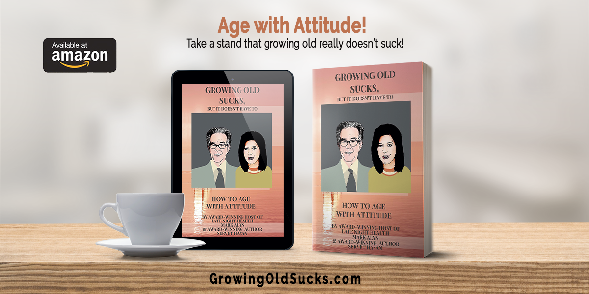 Growing Old Sucks, But It Doesn't Have To